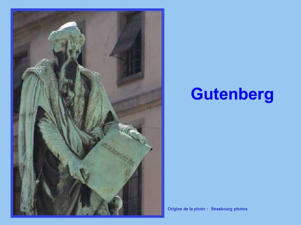 Gutenberg Origine de la photo : Strasbourg photos