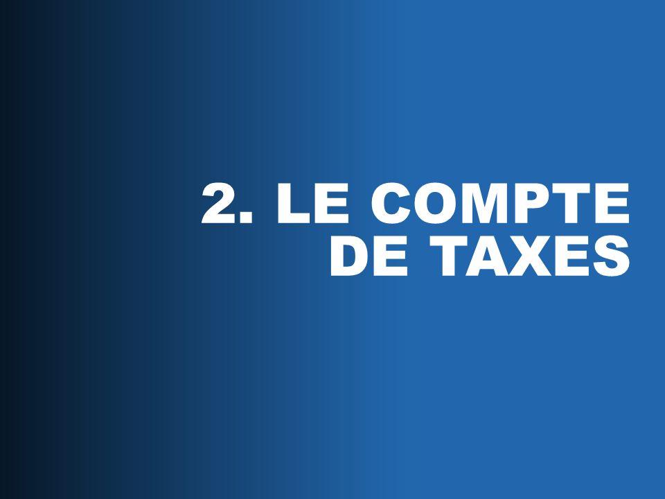 2. LE COMPTE DE TAXES
