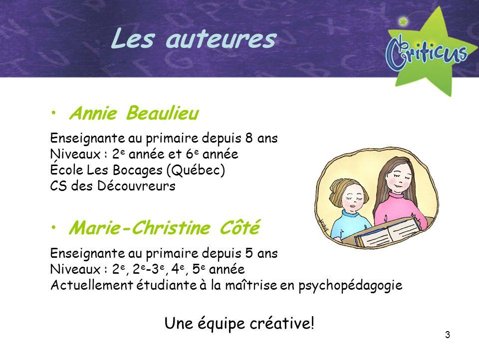 3 Annie Beaulieu Enseignante au primaire depuis 8 ans Niveaux : 2 e année et 6 e année École Les Bocages (Québec) CS des Découvreurs Marie-Christine C