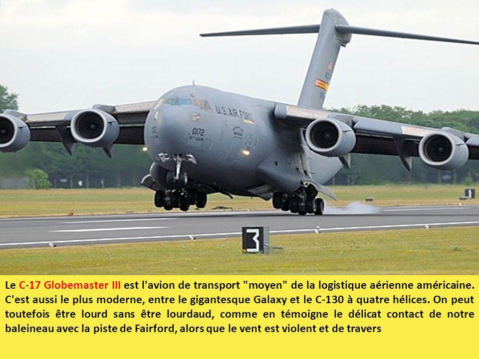Le C-17 Globemaster III est l'avion de transport