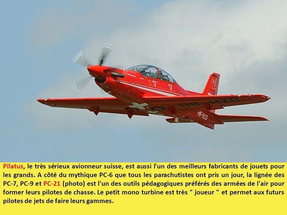Pilatus, le très sérieux avionneur suisse, est aussi l'un des meilleurs fabricants de jouets pour les grands. A côté du mythique PC-6 que tous les par