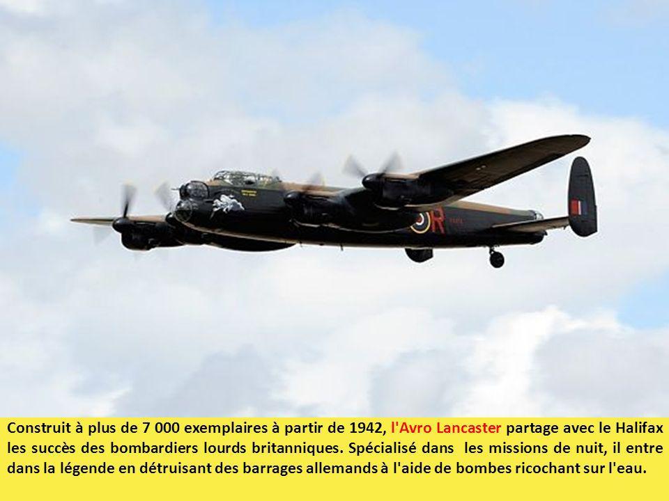 Construit à plus de 7 000 exemplaires à partir de 1942, l'Avro Lancaster partage avec le Halifax les succès des bombardiers lourds britanniques. Spéci