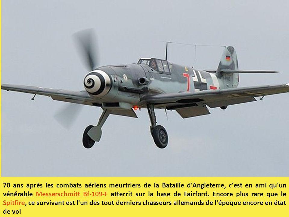 70 ans après les combats aériens meurtriers de la Bataille d'Angleterre, c'est en ami qu'un vénérable Messerschmitt Bf-109-F atterrit sur la base de F