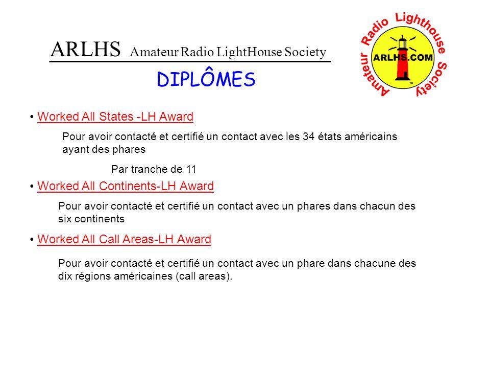 ARLHS Amateur Radio LightHouse Society DIPLÔMES Worked All States -LH Award Pour avoir contacté et certifié un contact avec les 34 états américains ay