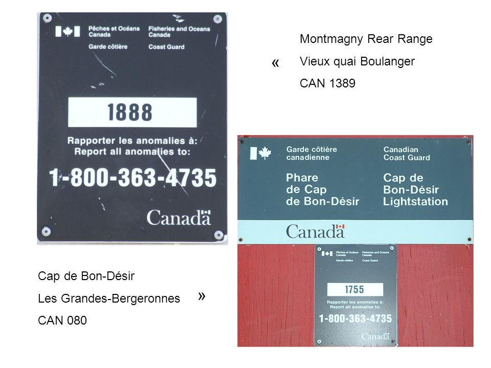 Montmagny Rear Range Vieux quai Boulanger CAN 1389 « » Cap de Bon-Désir Les Grandes-Bergeronnes CAN 080
