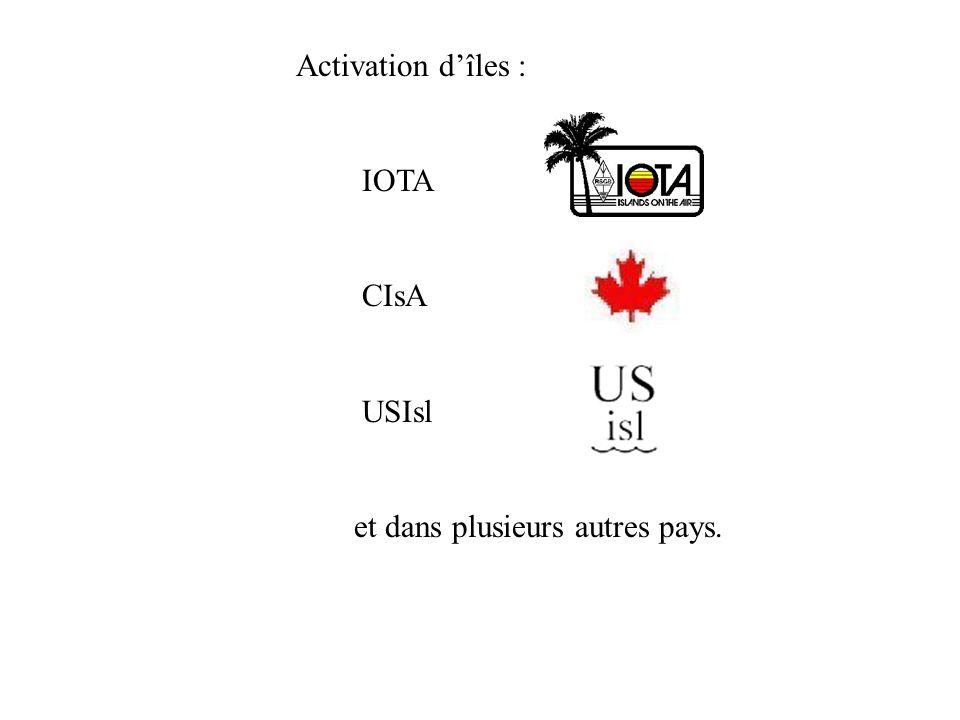 Activation dîles : IOTA CIsA USIsl et dans plusieurs autres pays.