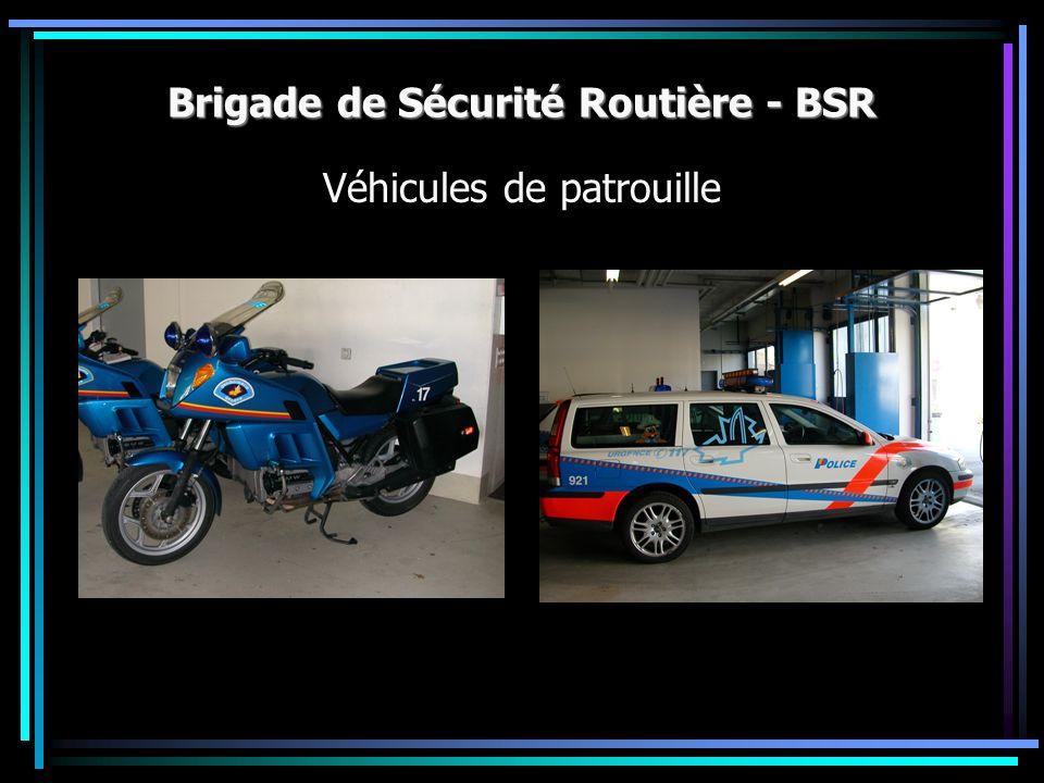 Brigade de Sécurité Routière - BSR Véhicules de patrouille