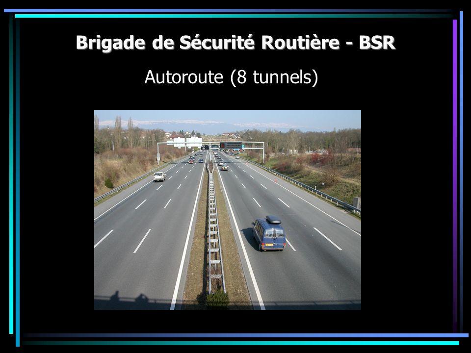 Brigade de Sécurité Routière - BSR Autoroute (8 tunnels)