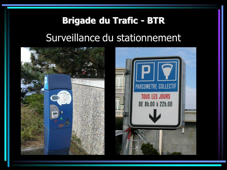 Brigade du Trafic - BTR Surveillance du stationnement