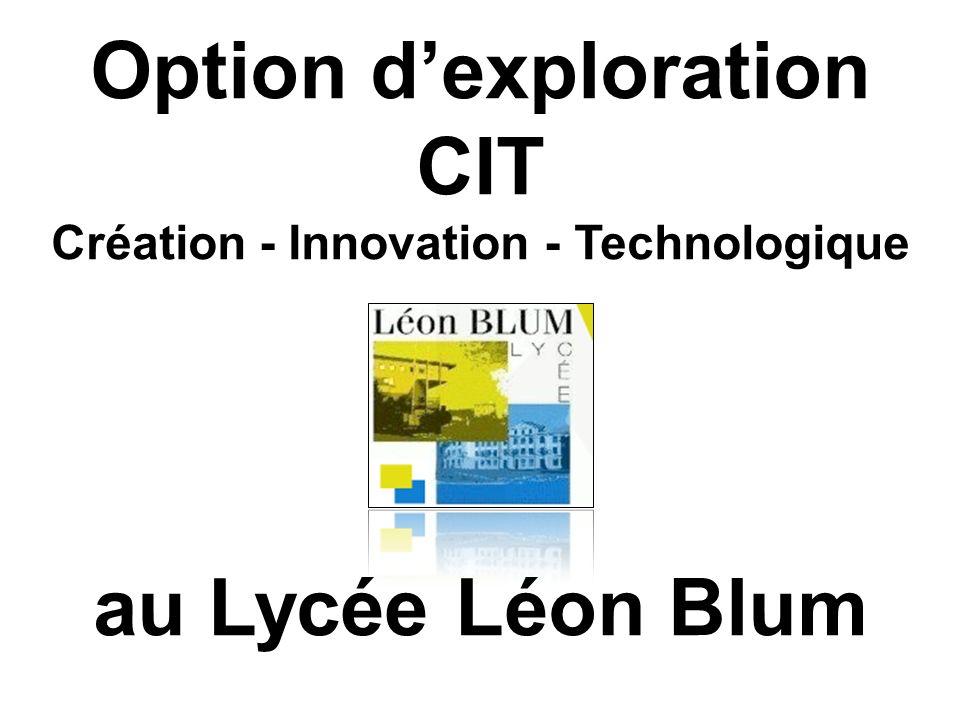 Option dexploration CIT Création - Innovation - Technologique au Lycée Léon Blum