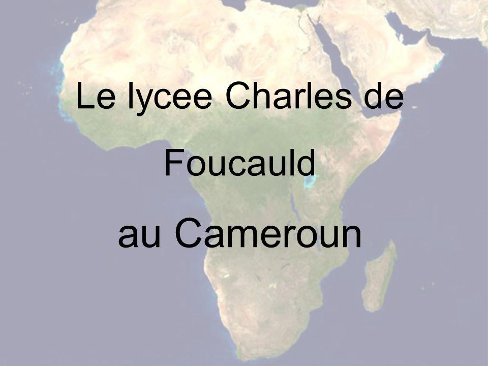 Le lycee Charles de Foucauld au Cameroun