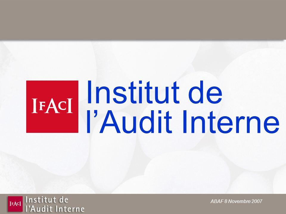 ABAF 8 Novembre 2007 Institut de lAudit Interne