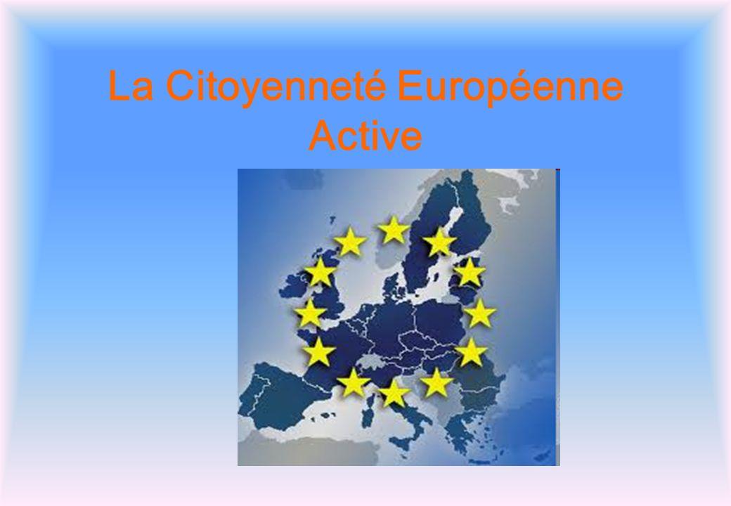 La Citoyenneté Européenne Active