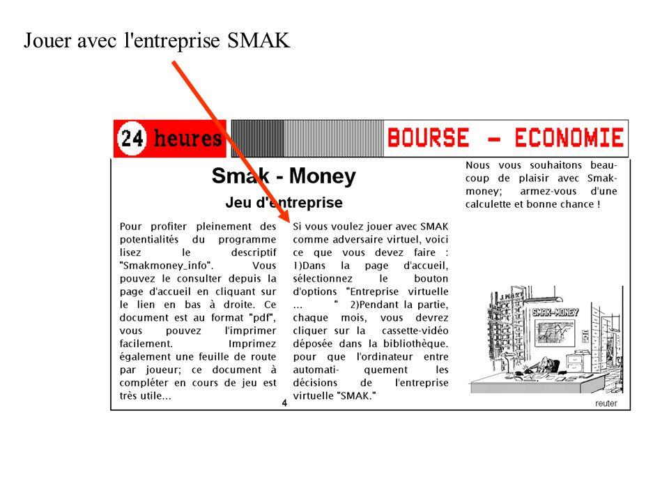 Jouer avec l'entreprise SMAK