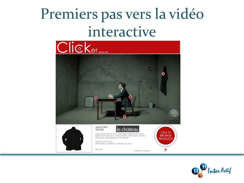 Premiers pas vers la vidéo interactive