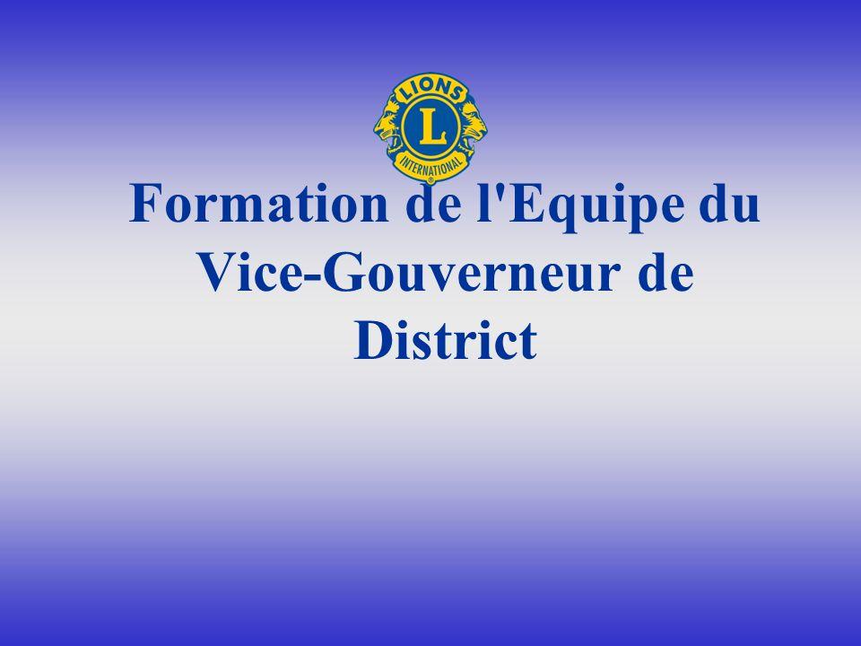 Pourquoi ajouter le 2 ème Vice- Gouverneur de District Une EQUIPE composée du Gouverneur de District et du 1 er et du 2ème Vice- Gouverneur de district travaillant ensemble dans l harmonie et la responsabilité partagée auront pour résultat le succès, les accomplissements et la croissance