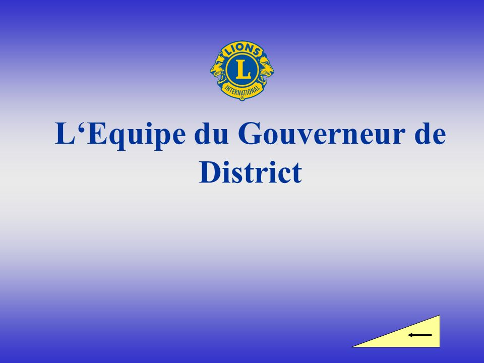 LEquipe du Gouverneur de District