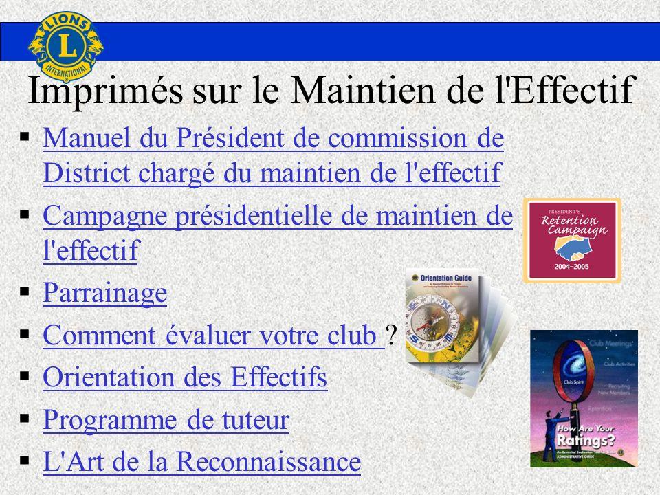 Imprimés sur le Maintien de l'Effectif Manuel du Président de commission de District chargé du maintien de l'effectif Manuel du Président de commissio