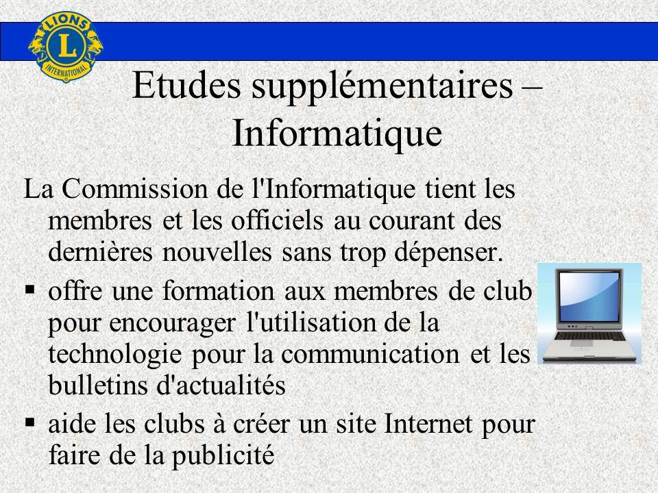 Etudes supplémentaires – Informatique La Commission de l'Informatique tient les membres et les officiels au courant des dernières nouvelles sans trop