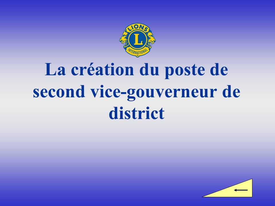 La création du poste de second vice-gouverneur de district