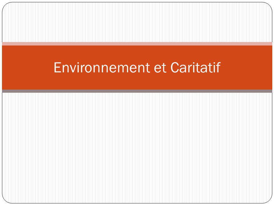 Environnement et Caritatif
