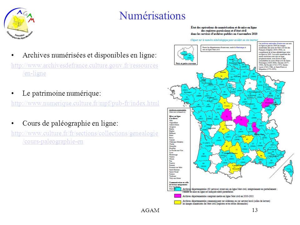 AGAM 13 Numérisations Archives numérisées et disponibles en ligne: http://www.archivesdefrance.culture.gouv.fr/ressources /en-ligne Le patrimoine numé