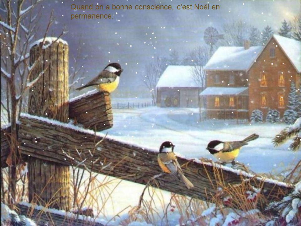 Noël est la seule fête où les enfants reçoivent des cadeaux sans être obligés de dire merci.