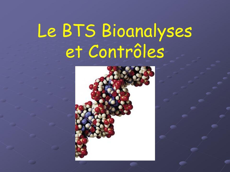 Le BTS Bioanalyses et Contrôles, quest-ce que cest .