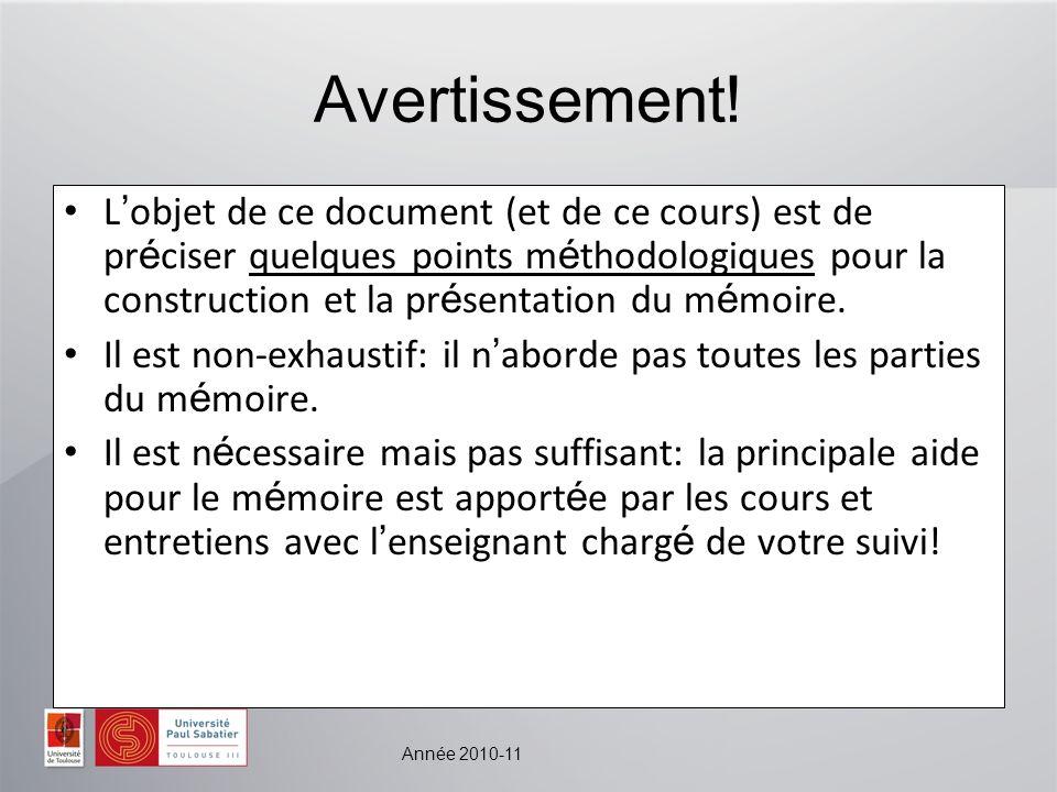 Année 2010-11 Avertissement.