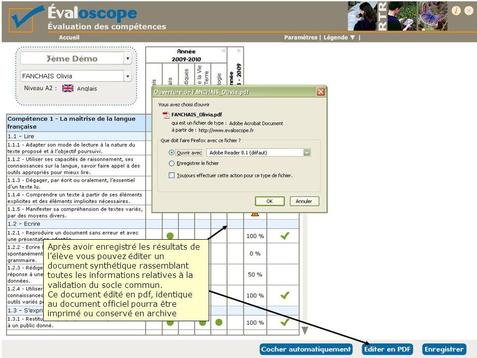 Après avoir enregistré les résultats de lélève vous pouvez éditer un document synthétique rassemblant toutes les informations relatives à la validatio