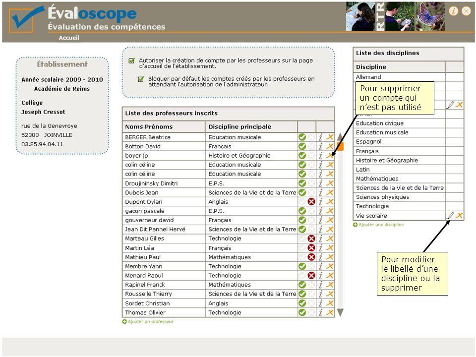 Vous pouvez modifier les paramètres de validation du socle commun