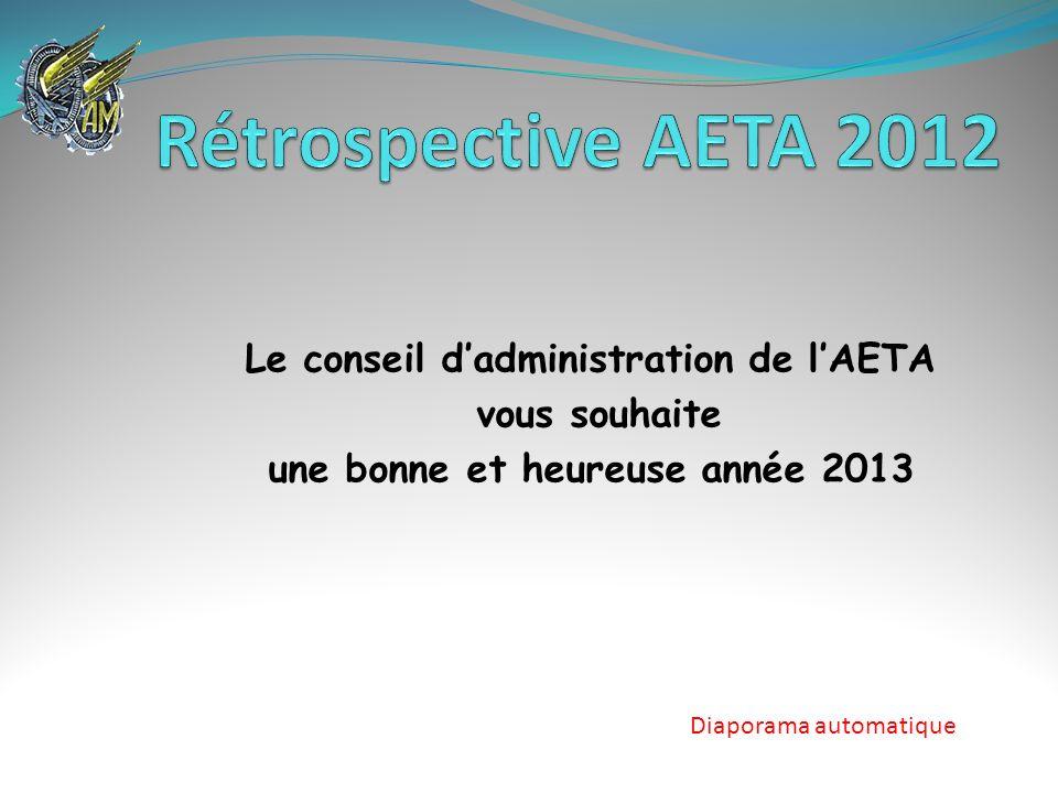 Le conseil dadministration de lAETA vous souhaite une bonne et heureuse année 2013 Diaporama automatique