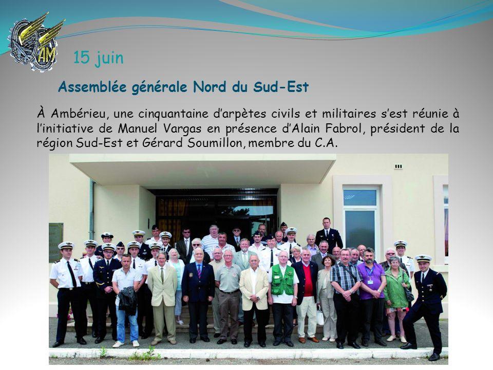 15 juin À Ambérieu, une cinquantaine darpètes civils et militaires sest réunie à linitiative de Manuel Vargas en présence dAlain Fabrol, président de
