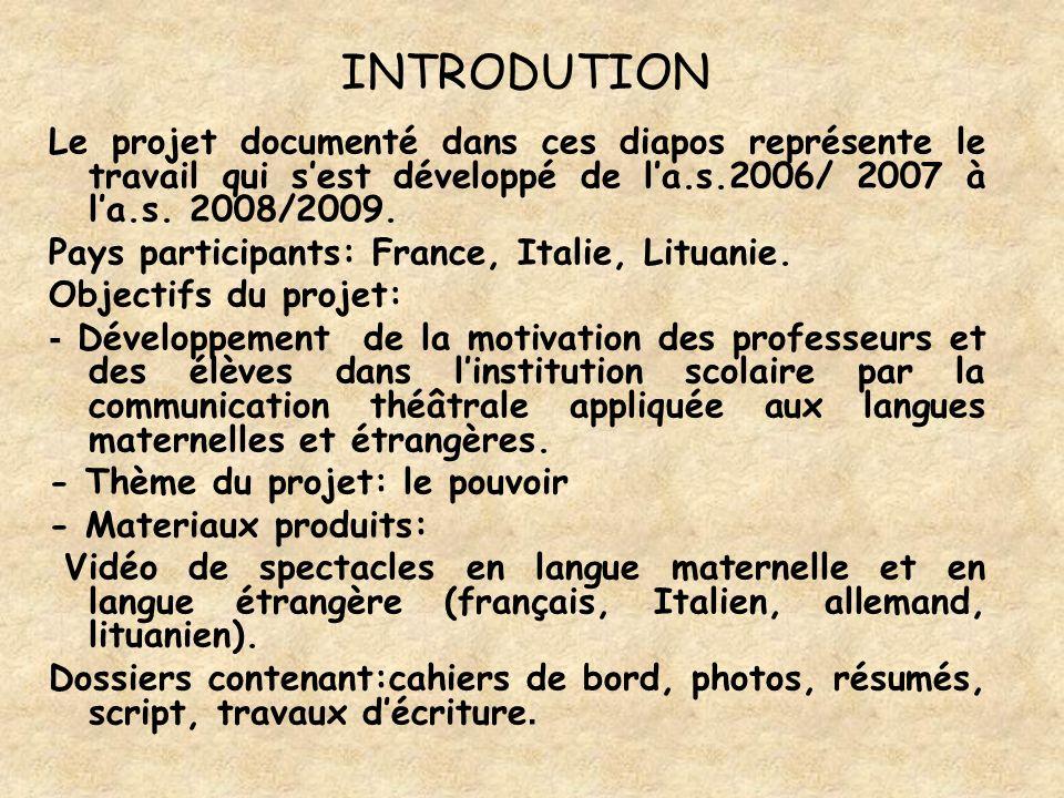 INTRODUTION Le projet documenté dans ces diapos représente le travail qui sest développé de la.s.2006/ 2007 à la.s.