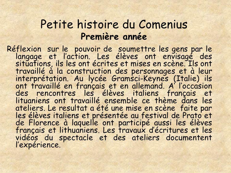 Petite histoire du Comenius Première année Réflexion sur le pouvoir de soumettre les gens par le langage et laction.