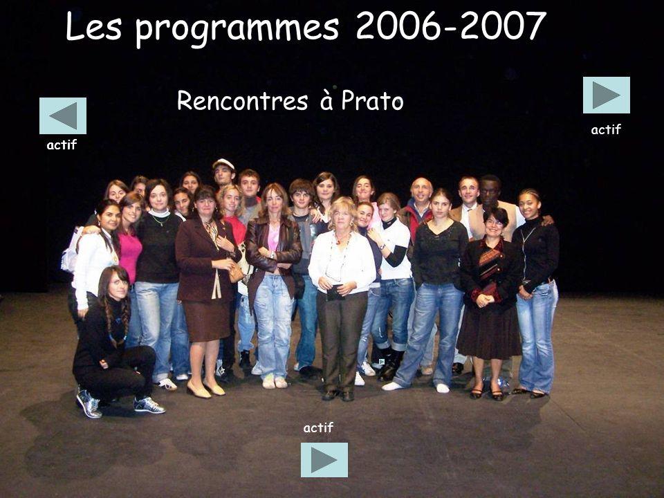 Les programmes 2006-2007 Rencontres à Prato actif