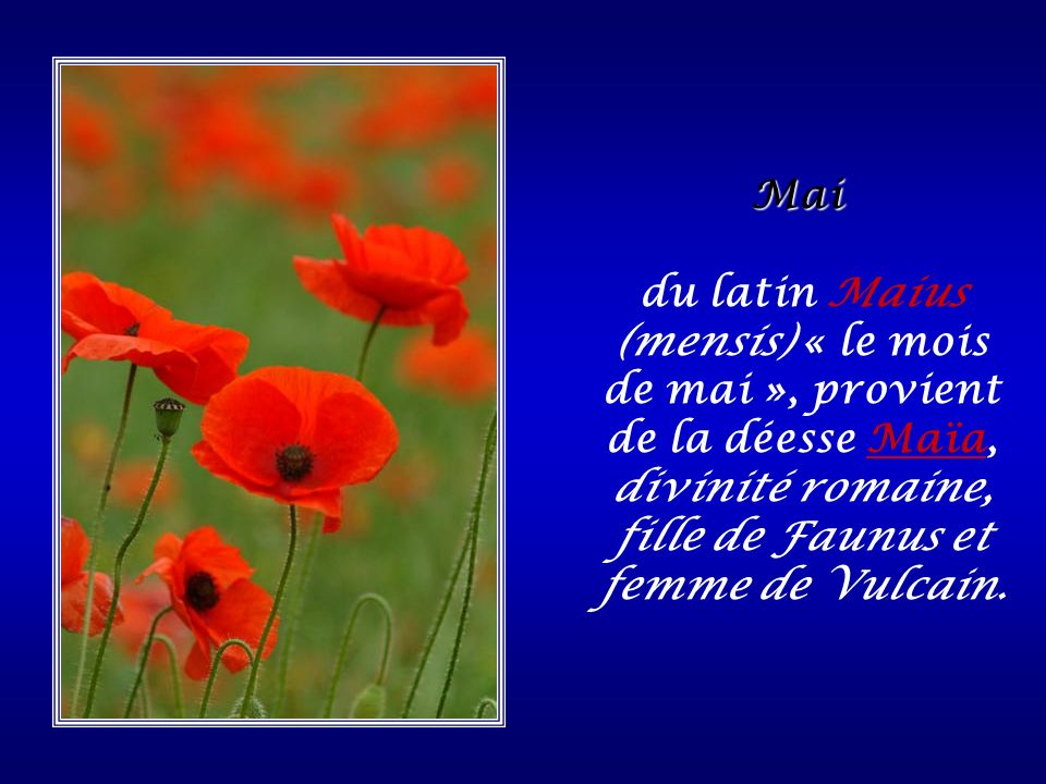 Avril du latin aprilis « avril » qui peut avoir la signification d« ouvrir », car cest le mois où les fleurs souvrent.