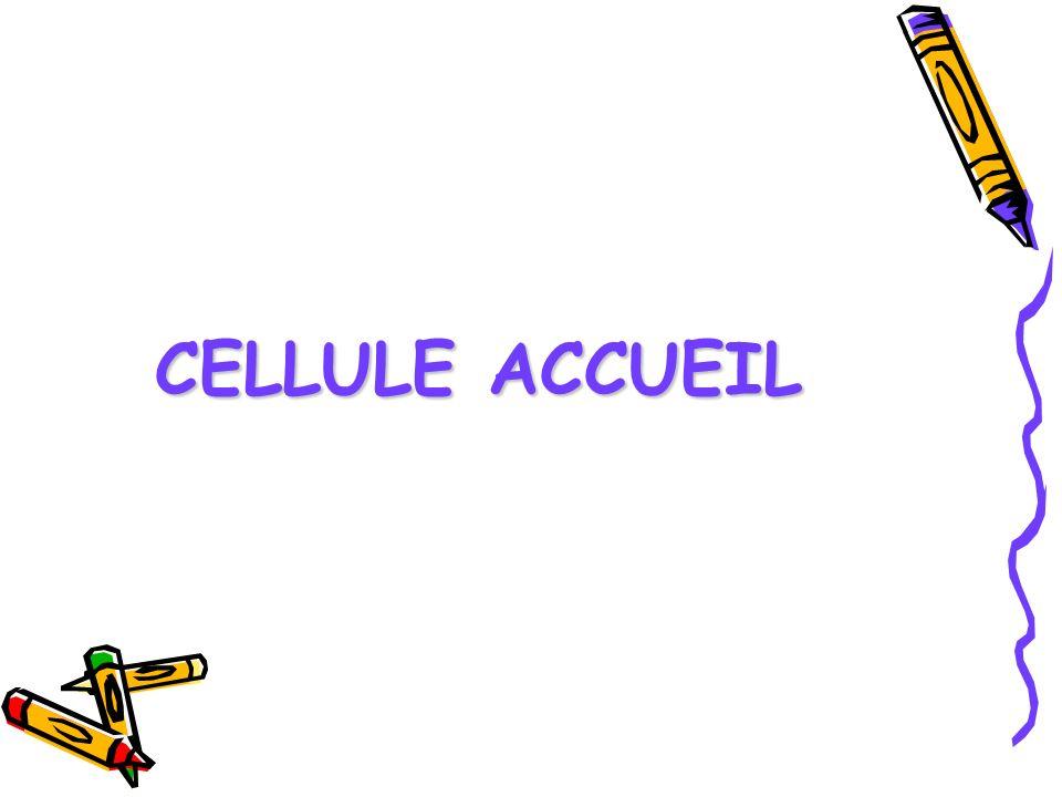 CELLULE ACCUEIL