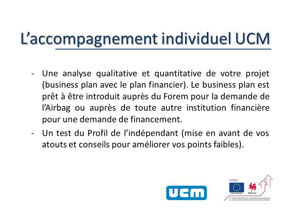 23 Laccompagnement individuel UCM -Une analyse qualitative et quantitative de votre projet (business plan avec le plan financier).