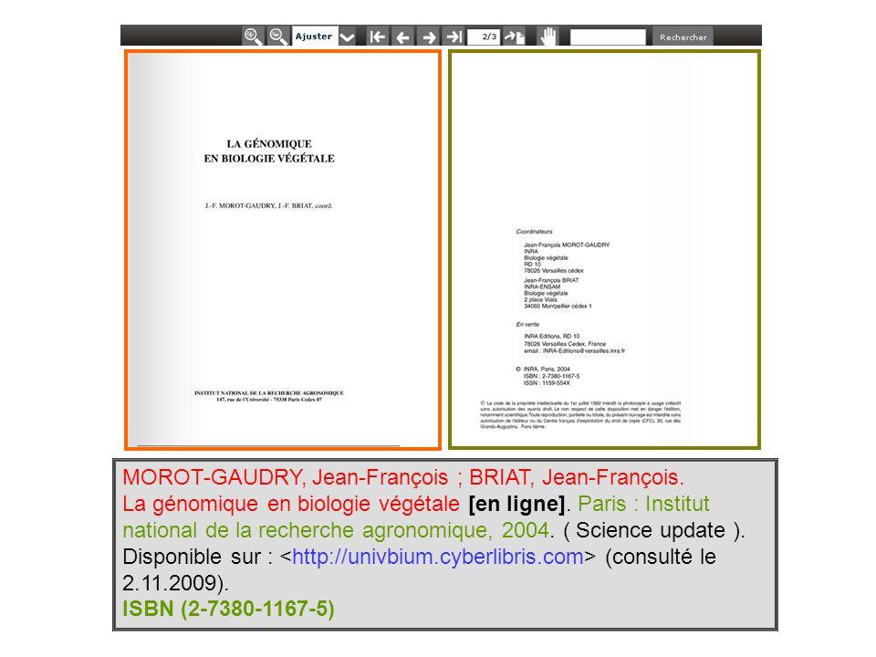 MOROT-GAUDRY, Jean-François ; BRIAT, Jean-François. La génomique en biologie végétale [en ligne]. Paris : Institut national de la recherche agronomiqu