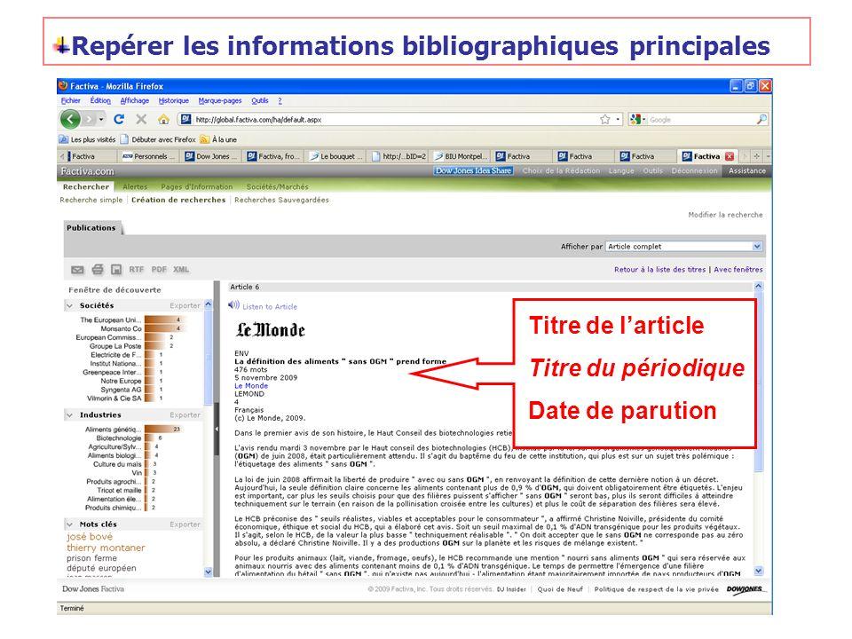 Repérer les informations bibliographiques principales Titre de larticle Titre du périodique Date de parution