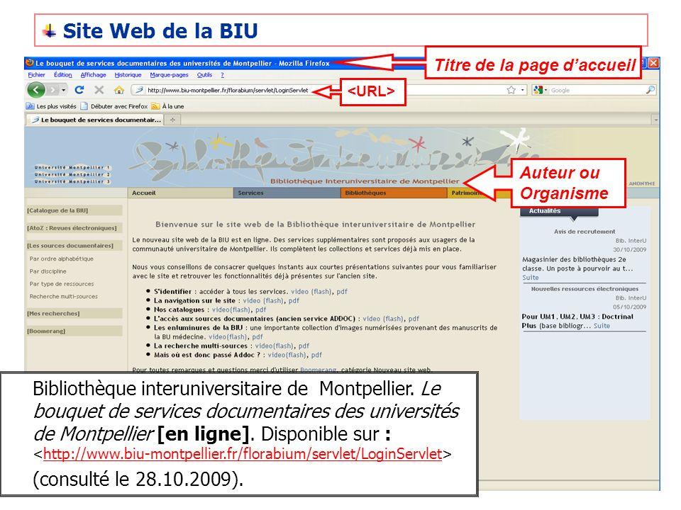 Site Web de la BIU Titre de la page daccueil Auteur ou Organisme Bibliothèque interuniversitaire de Montpellier. Le bouquet de services documentaires