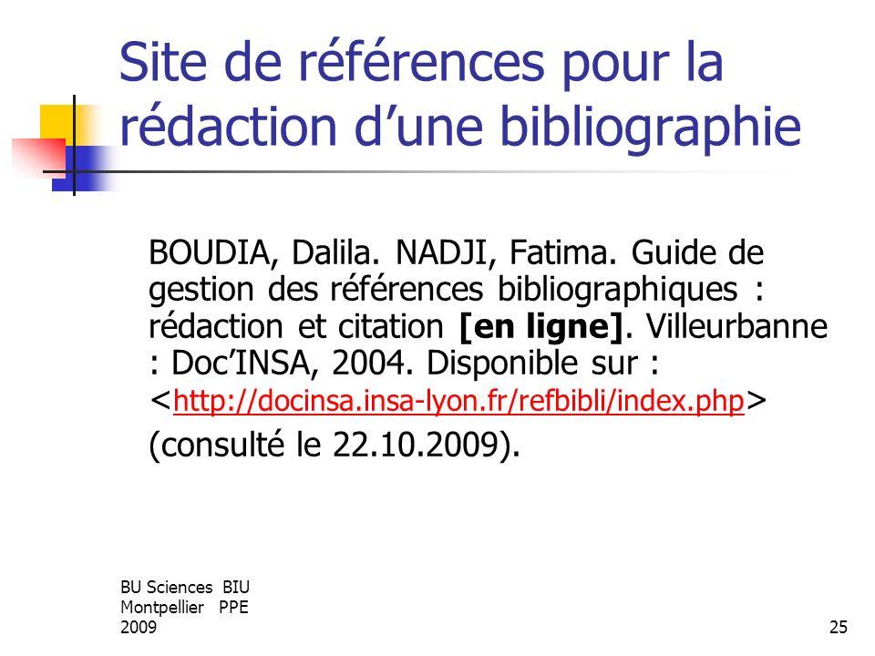 BU Sciences BIU Montpellier PPE 200925 Site de références pour la rédaction dune bibliographie BOUDIA, Dalila. NADJI, Fatima. Guide de gestion des réf