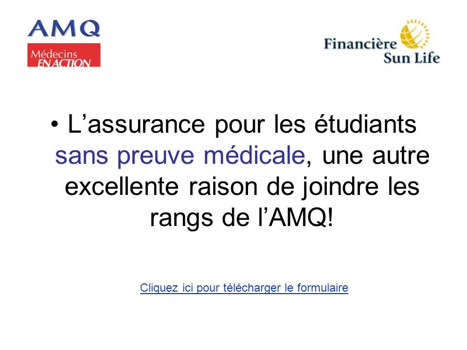 Lassurance pour les étudiants sans preuve médicale, une autre excellente raison de joindre les rangs de lAMQ! Cliquez ici pour télécharger le formulai