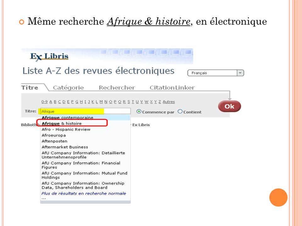 Même recherche Afrique & histoire, en électronique