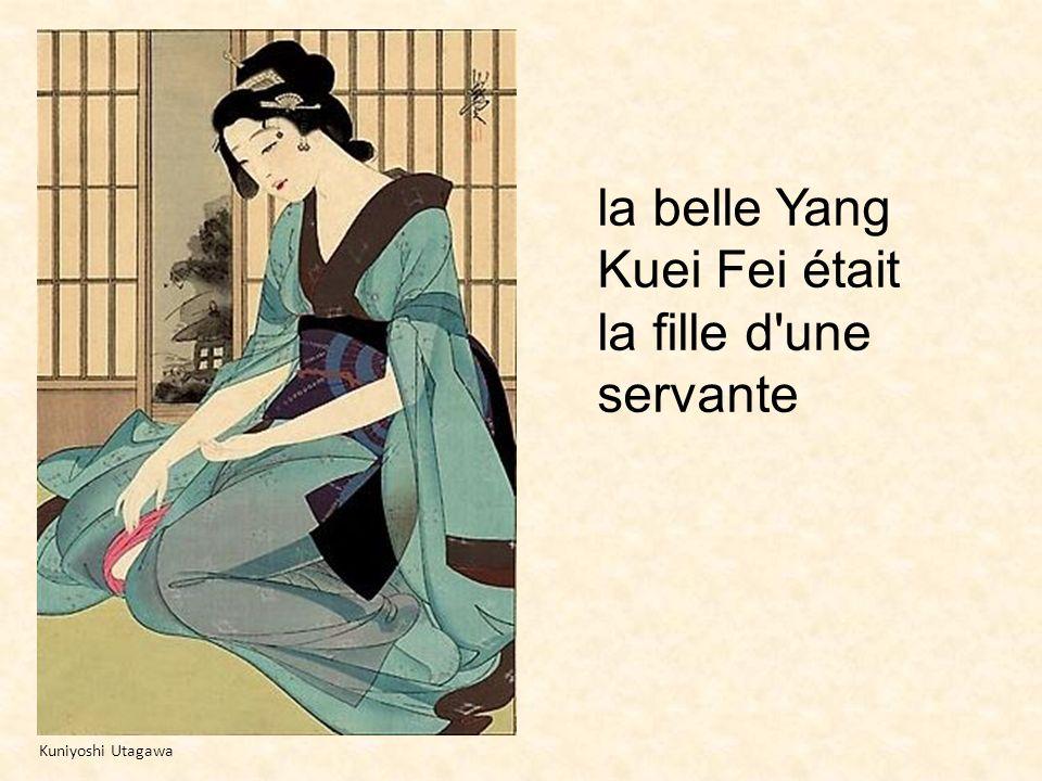 la belle Yang Kuei Fei était la fille d'une servante Kuniyoshi Utagawa