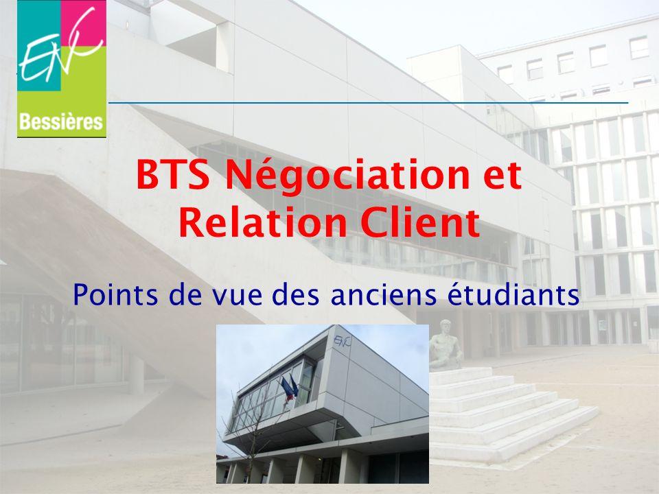 BTS Négociation et Relation Client Points de vue des anciens étudiants