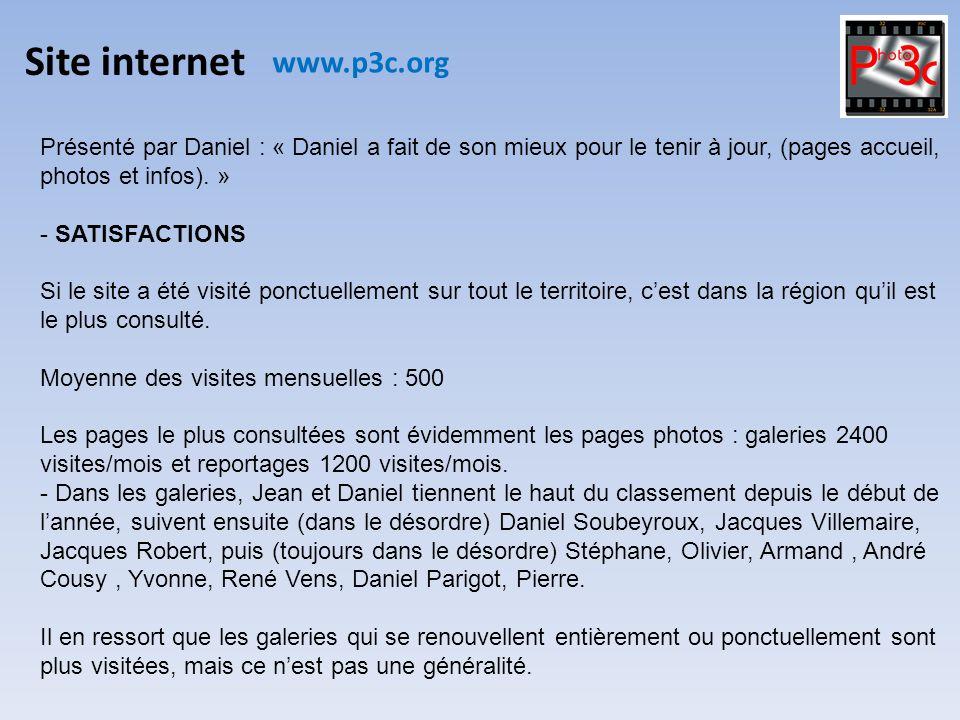 Site internet www.p3c.org Présenté par Daniel : « Daniel a fait de son mieux pour le tenir à jour, (pages accueil, photos et infos). » - SATISFACTIONS