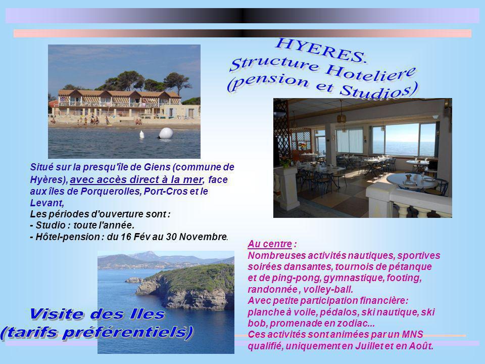 Situé sur la presqu'île de Giens (commune de Hyères), avec accès direct à la mer, face aux îles de Porquerolles, Port-Cros et le Levant, Les périodes