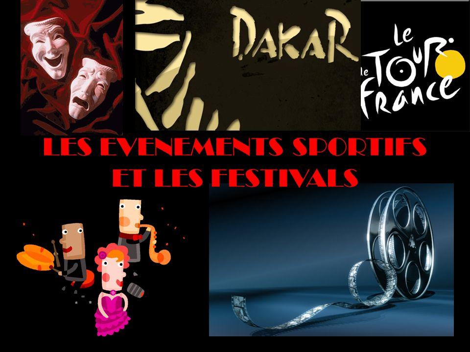 LES EVENEMENTS SPORTIFS ET LES FESTIVALS